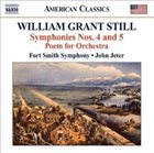 WILLIAM GRANT STILL Symphonies Nos. 4 and 5 / Poem for Orchestra [ Fort Smith Symphony / John Jeter ] album cover